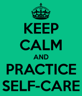 keep-calm-and-practice-self-care.png